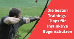 training-instinktiv-intuitiv-bogenschießen